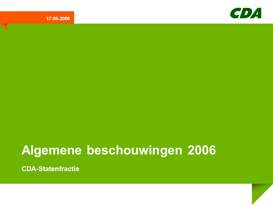 17-05-2006 Algemene beschouwingen 2006 CDA-Statenfractie