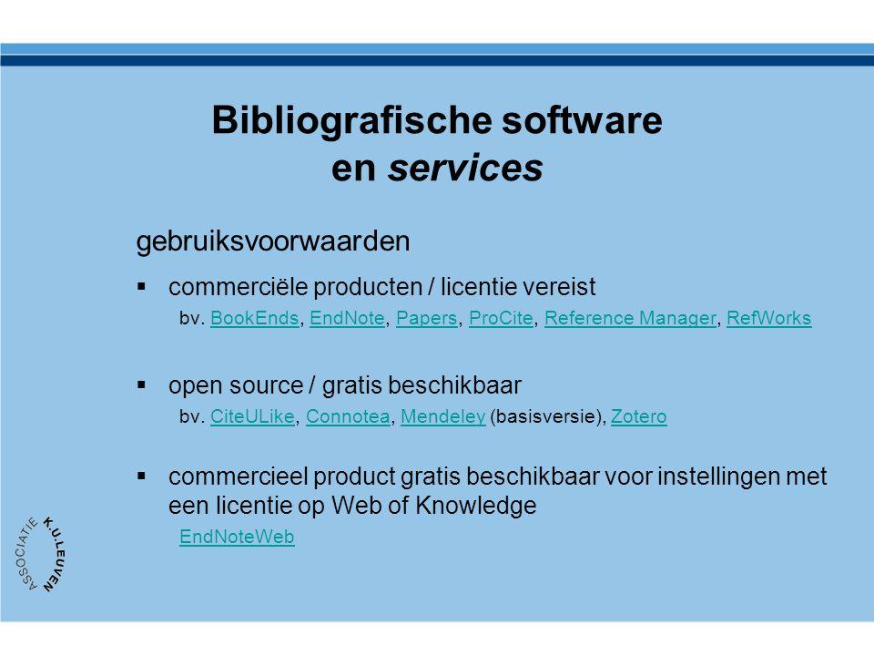 Bibliografische software en services gebruiksvoorwaarden  commerciële producten / licentie vereist bv.