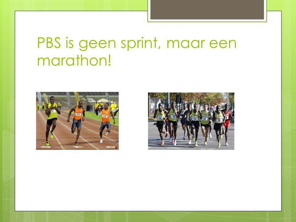 PBS is geen sprint, maar een marathon!