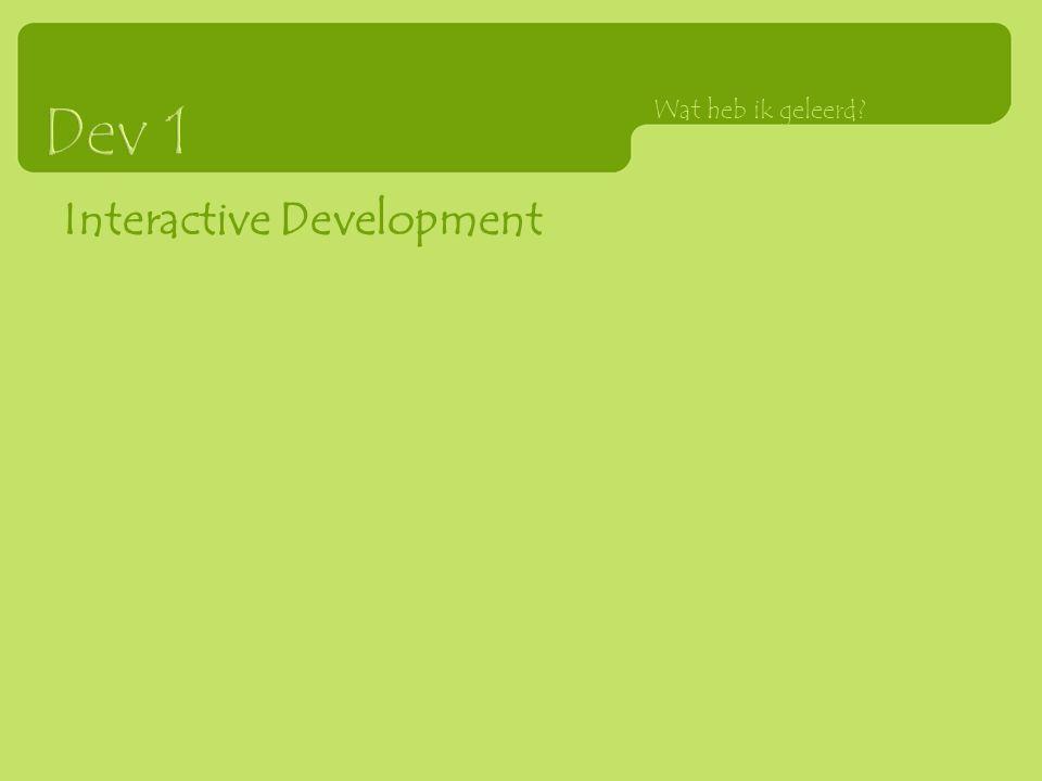 Interactive Development Wat heb ik geleerd?