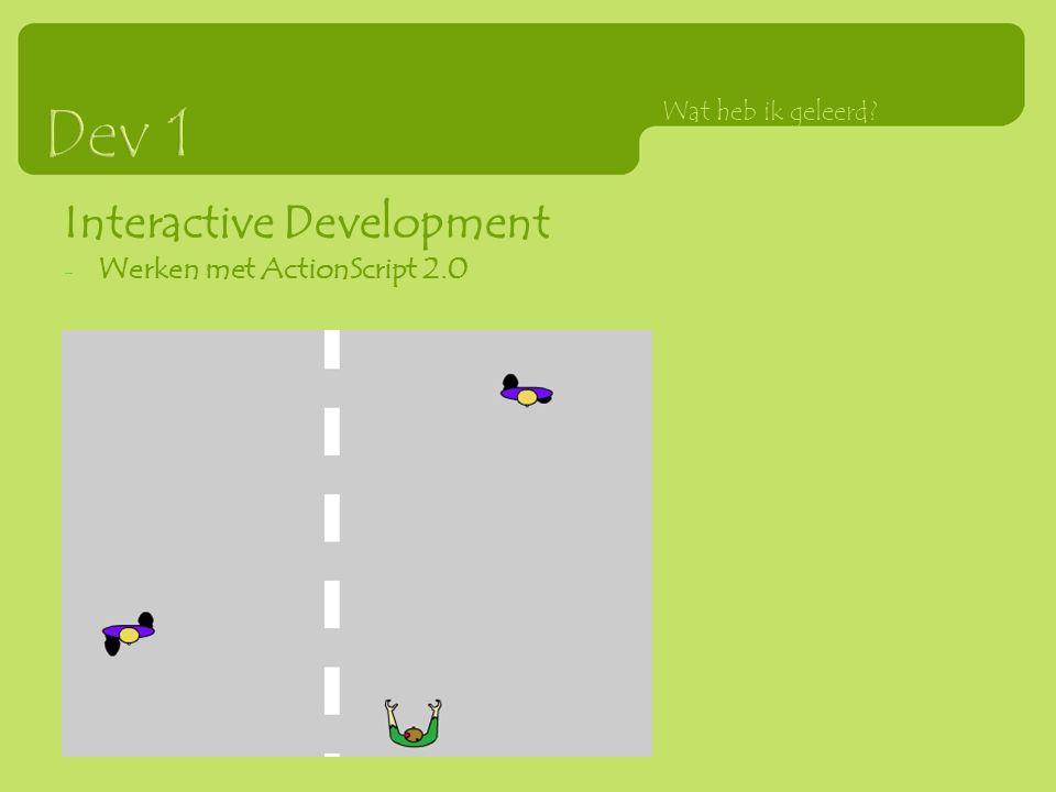 Interactive Development - Werken met ActionScript 2.0 Wat heb ik geleerd?