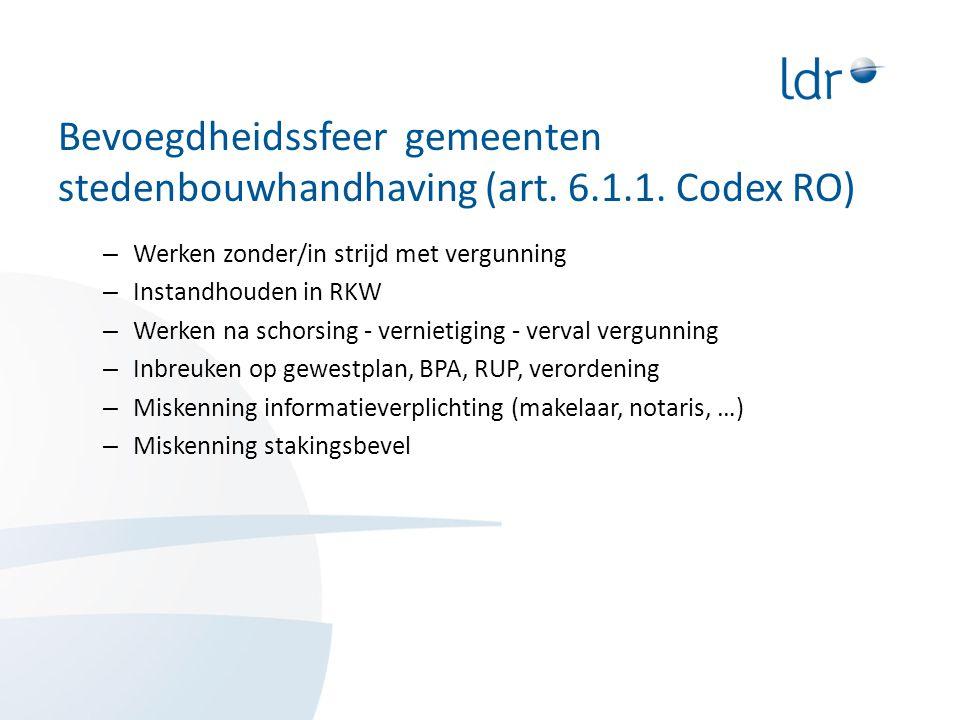 Bevoegdheidssfeer gemeenten stedenbouwhandhaving (art.