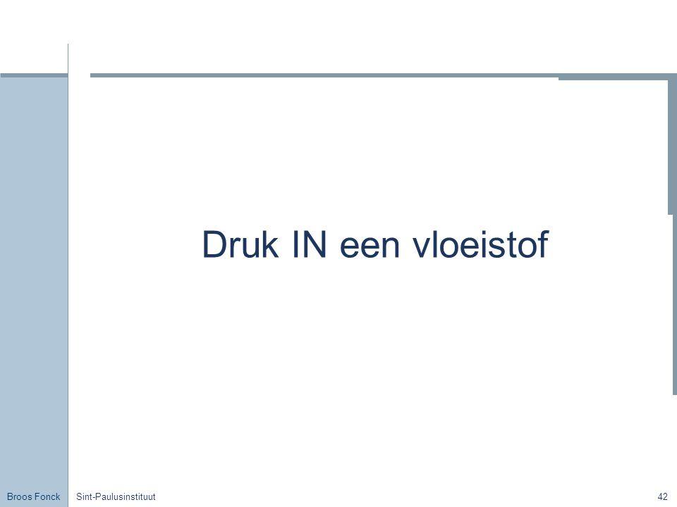 Broos Fonck Sint-Paulusinstituut42 Druk IN een vloeistof