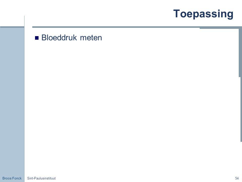 Broos Fonck Sint-Paulusinstituut54 Toepassing Bloeddruk meten