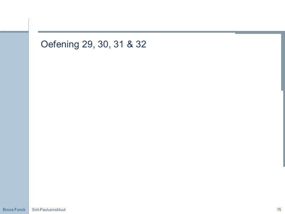 Broos Fonck Sint-Paulusinstituut76 Oefening 29, 30, 31 & 32