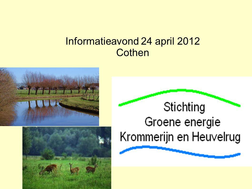 Informatieavond 24 april 2012 Cothen