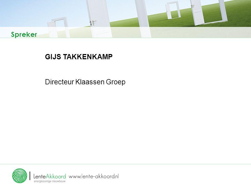 Spreker GIJS TAKKENKAMP Directeur Klaassen Groep