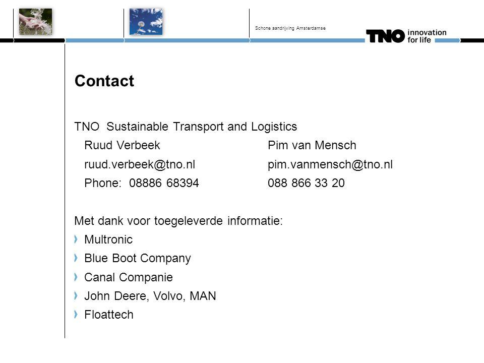 Contact TNO Sustainable Transport and Logistics Ruud Verbeek Pim van Mensch ruud.verbeek@tno.nlpim.vanmensch@tno.nl Phone: 08886 68394 088 866 33 20 M