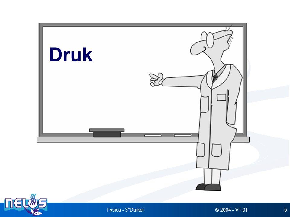 © 2004 - V1.01Fysica - 3*Duiker16 Absolute druk - vuistregel : Diepte (m) Druk op diepte (bar) : + 1 10 Diepte (m) Druk op diepte (bar) : + 1 10