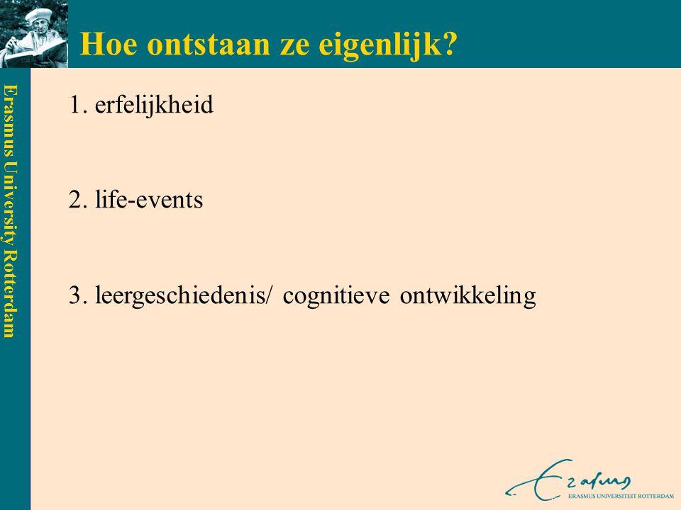 Erasmus University Rotterdam Behandeling: algemene aspecten uitleggen diagnose bespreken behandelopties > voordeel pillen: - sneller effect - geen huiswerk > voordeel CGT: - geen bijwerkingen - minder terugval - eigen succes combi i.h.a.