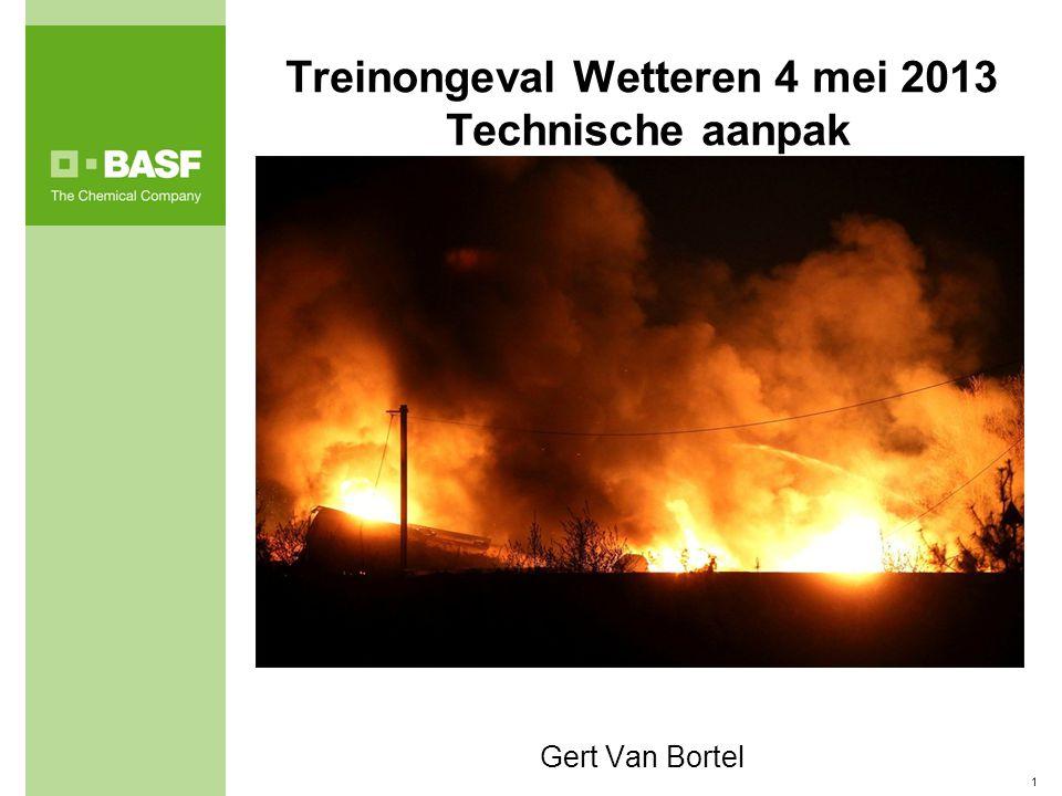 1 Treinongeval Wetteren 4 mei 2013 Technische aanpak Gert Van Bortel