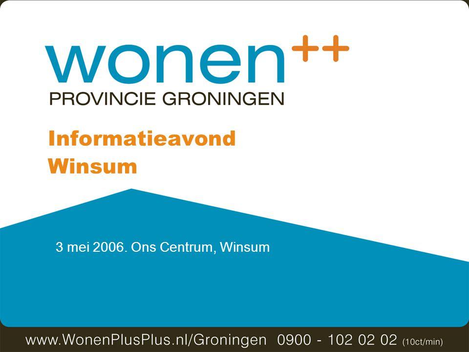 3 mei 2006. Ons Centrum, Winsum Informatieavond Winsum