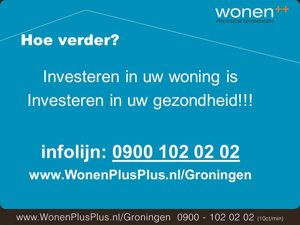 Hoe verder. Investeren in uw woning is Investeren in uw gezondheid!!.
