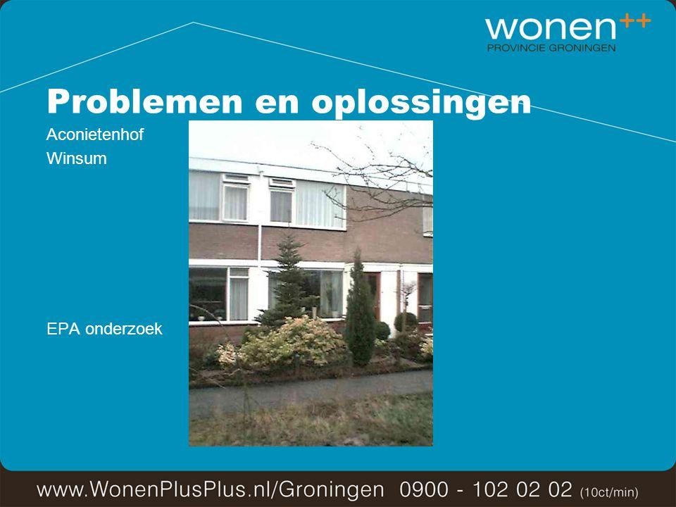 Problemen en oplossingen Aconietenhof Winsum EPA onderzoek
