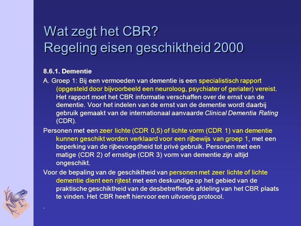 Wat zegt het CBR.Regeling eisen geschiktheid 2000 8.6.1.