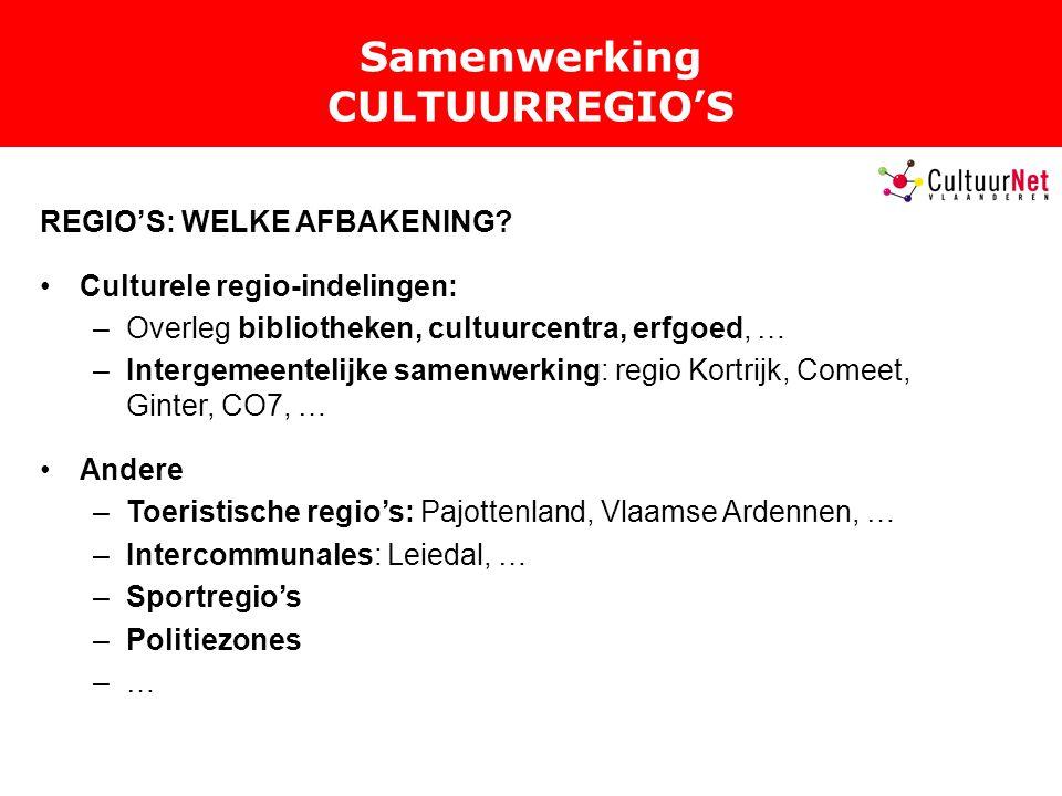 Samenwerking CULTUURREGIO'S REGIO'S: WELKE AFBAKENING.