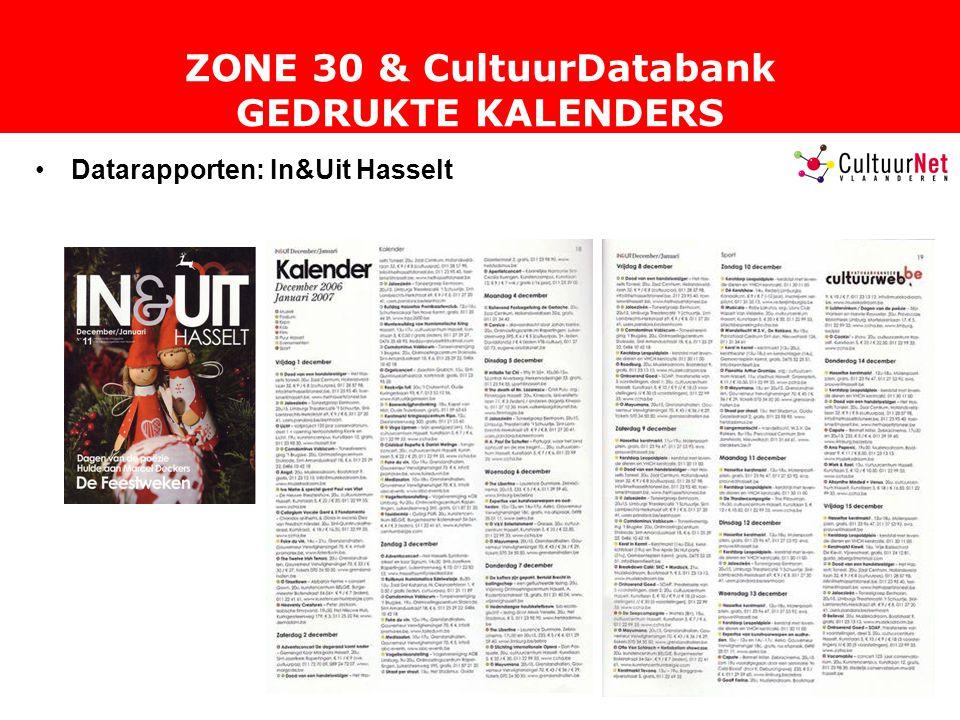ZONE 30 & CultuurDatabank GEDRUKTE KALENDERS Datarapporten: In&Uit Hasselt