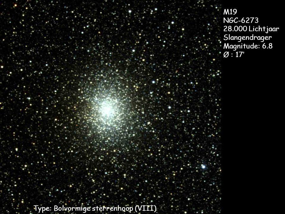 Type: Bolvormige sterrenhoop (VIII) M19 NGC-6273 28.000 Lichtjaar Slangendrager Magnitude: 6.8 Ø : 17'