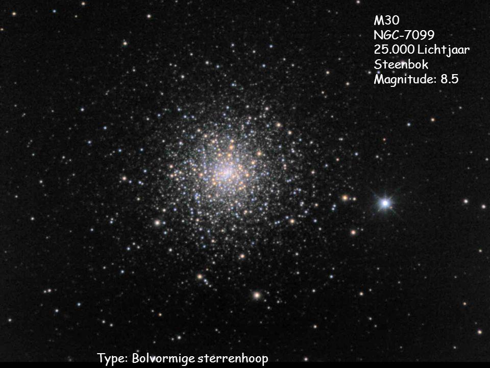 Type: Bolvormige sterrenhoop M30 NGC-7099 25.000 Lichtjaar Steenbok Magnitude: 8.5