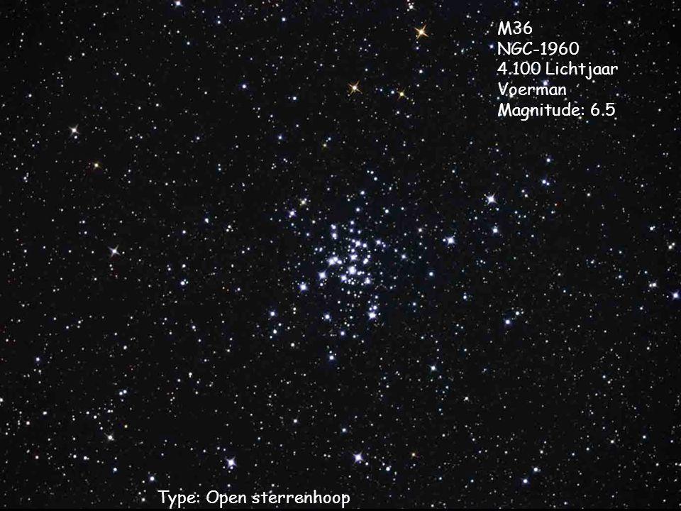 Type: Open sterrenhoop M36 NGC-1960 4.100 Lichtjaar Voerman Magnitude: 6.5