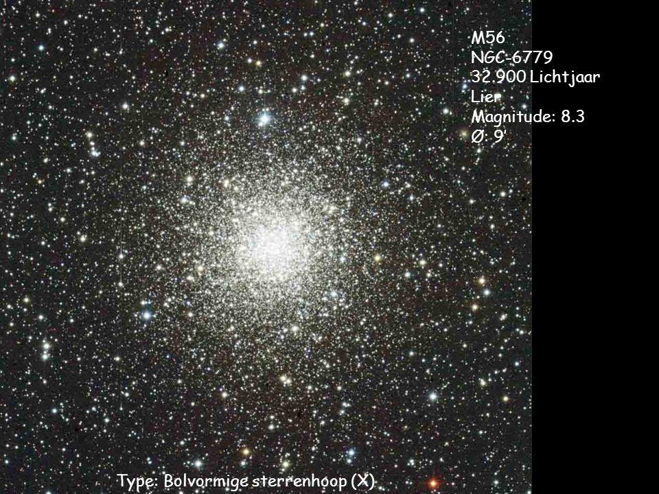 Type: Bolvormige sterrenhoop (X) M56 NGC-6779 32.900 Lichtjaar Lier Magnitude: 8.3 Ø: 9'