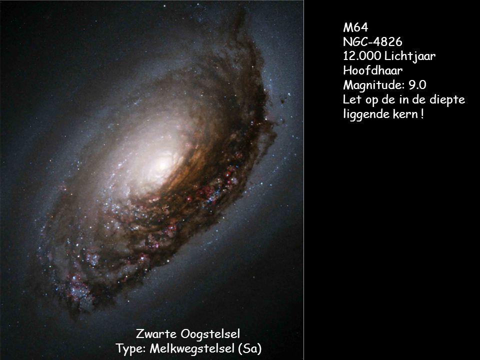Zwarte Oogstelsel Type: Melkwegstelsel (Sa) M64 NGC-4826 12.000 Lichtjaar Hoofdhaar Magnitude: 9.0 Let op de in de diepte liggende kern !