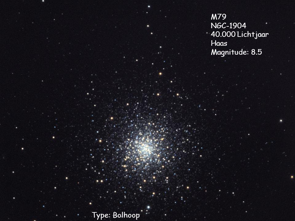 Type: Bolhoop M79 NGC-1904 40.000 Lichtjaar Haas Magnitude: 8.5