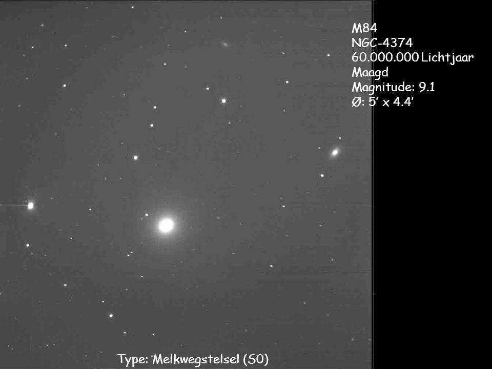 Type: Melkwegstelsel (S0) M84 NGC-4374 60.000.000 Lichtjaar Maagd Magnitude: 9.1 Ø: 5' x 4.4'