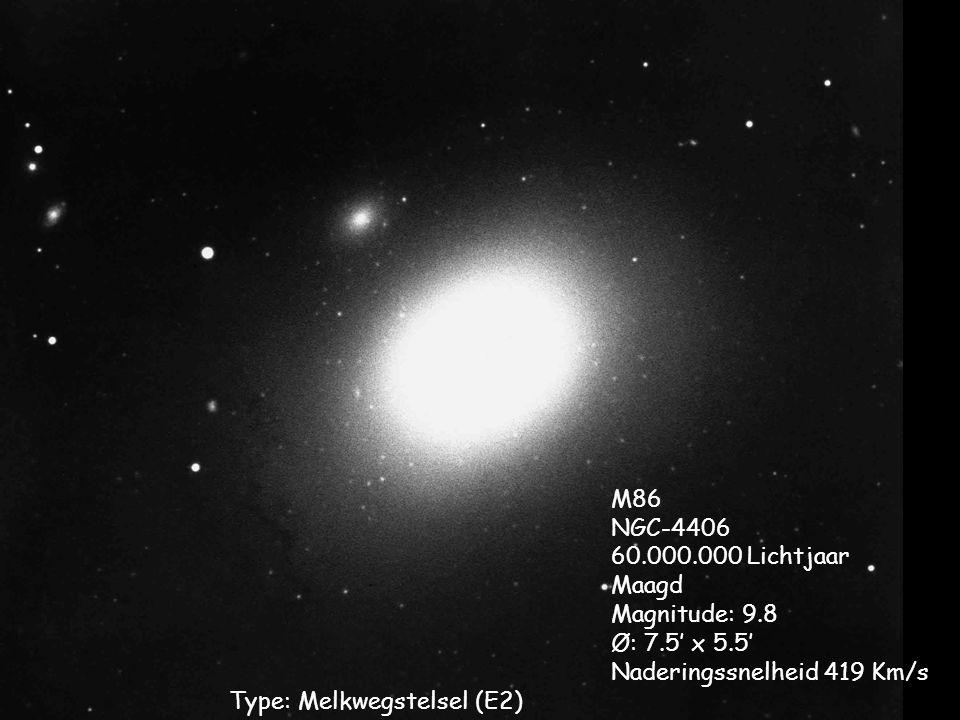 Type: Melkwegstelsel (E2) M86 NGC-4406 60.000.000 Lichtjaar Maagd Magnitude: 9.8 Ø: 7.5' x 5.5' Naderingssnelheid 419 Km/s