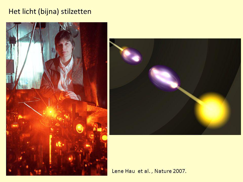 Het licht (bijna) stilzetten Lene Hau et al., Nature 2007.