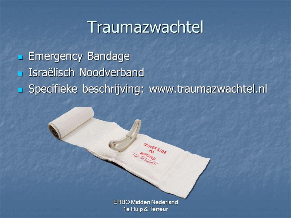 Traumazwachtel Emergency Bandage Emergency Bandage Israëlisch Noodverband Israëlisch Noodverband Specifieke beschrijving: www.traumazwachtel.nl Specif