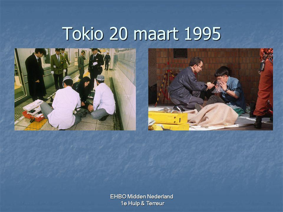 Tokio 20 maart 1995 EHBO Midden Nederland 1e Hulp & Terreur