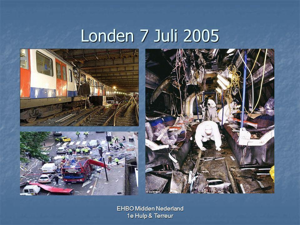 Londen 7 Juli 2005 EHBO Midden Nederland 1e Hulp & Terreur