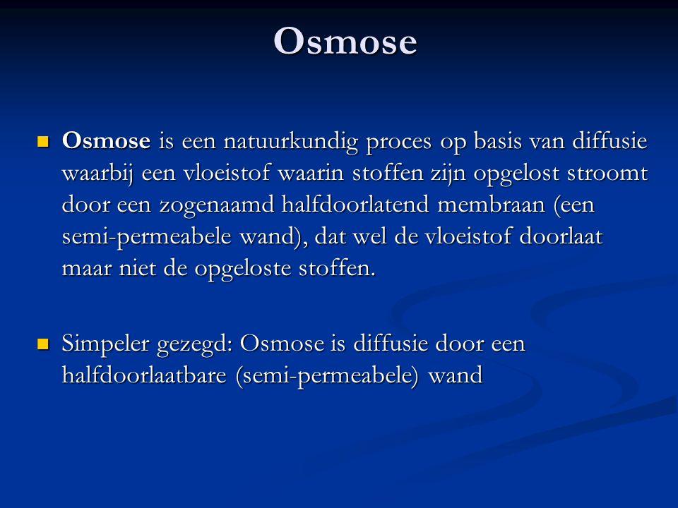 Osmose Osmose is een natuurkundig proces op basis van diffusie waarbij een vloeistof waarin stoffen zijn opgelost stroomt door een zogenaamd halfdoorlatend membraan (een semi-permeabele wand), dat wel de vloeistof doorlaat maar niet de opgeloste stoffen.