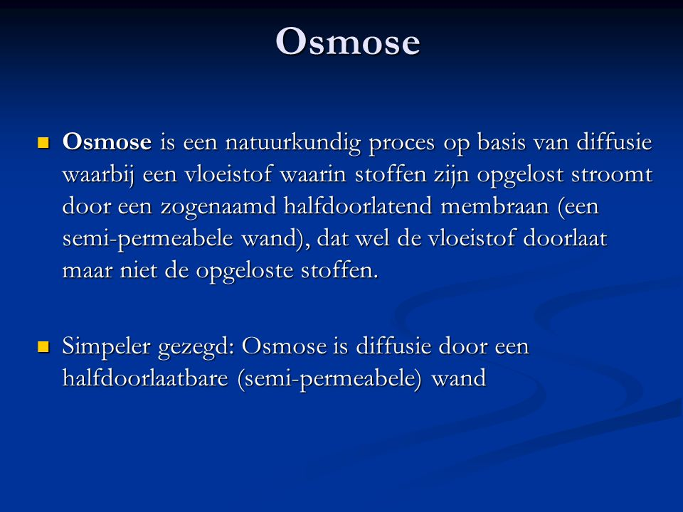 Osmose in het lab. Osmose in het lab.