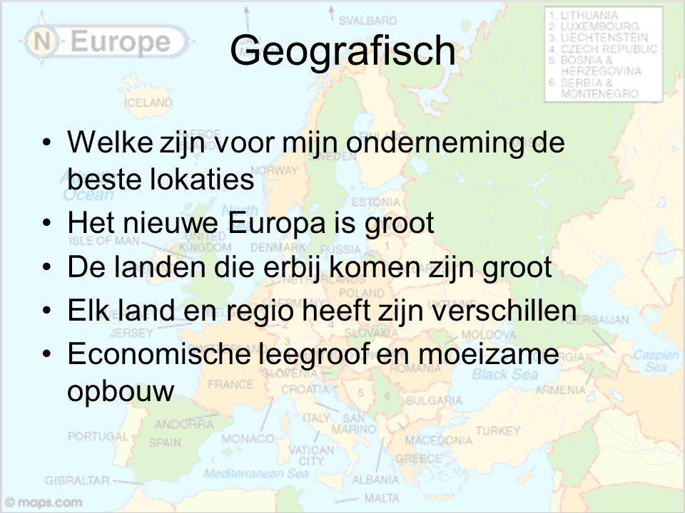 Geografisch Welke zijn voor mijn onderneming de beste lokaties Het nieuwe Europa is groot De landen die erbij komen zijn groot Elk land en regio heeft