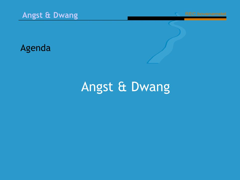 Angst & Dwang Agenda Angst & Dwang