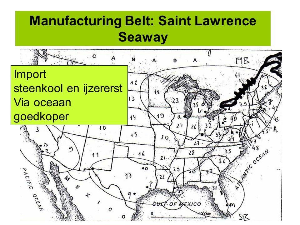 Manufacturing Belt: Saint Lawrence Seaway Import steenkool en ijzererst Via oceaan goedkoper