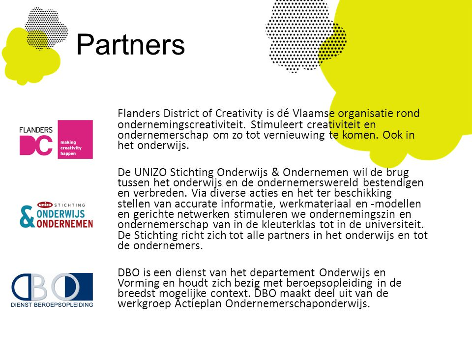 Partners Flanders District of Creativity is dé Vlaamse organisatie rond ondernemingscreativiteit.