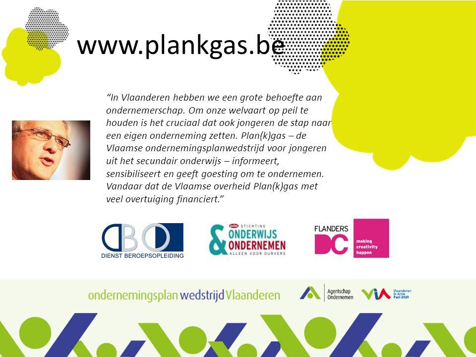 www.plankgas.be In Vlaanderen hebben we een grote behoefte aan ondernemerschap.