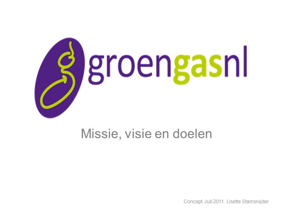 Missie, visie en doelen Concept. Juli 2011. Lisette Stamsnijder