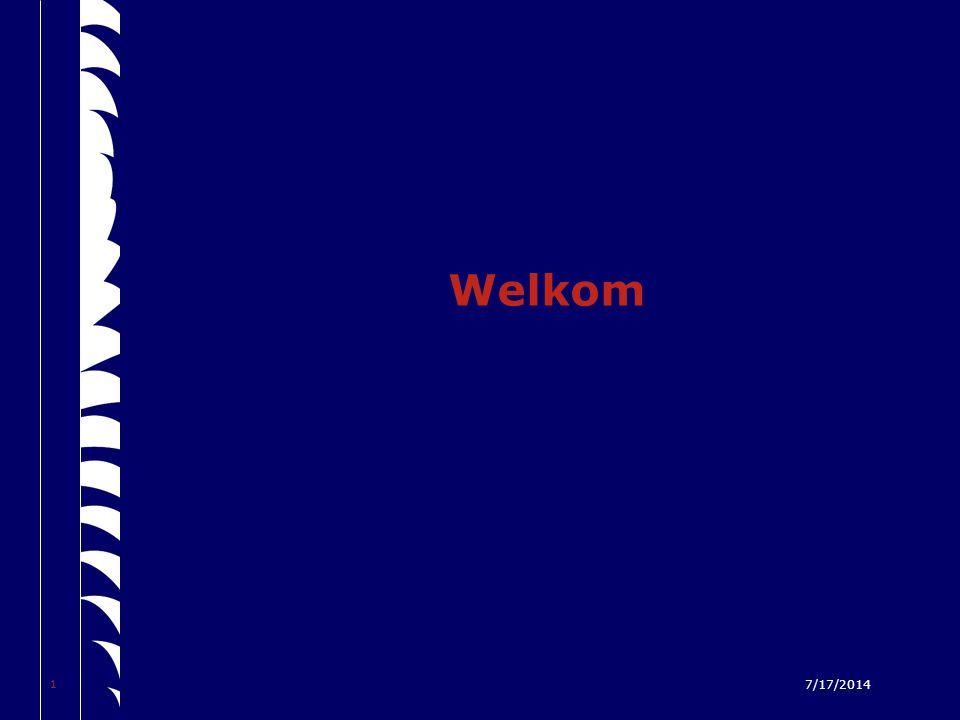 1 7/17/2014 Welkom