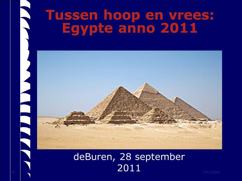 7/17/2014 2 Tussen hoop en vrees: Egypte anno 2011 deBuren, 28 september 2011