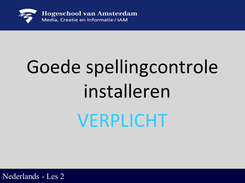 Goede spellingcontrole installeren VERPLICHT Nederlands - Les 2