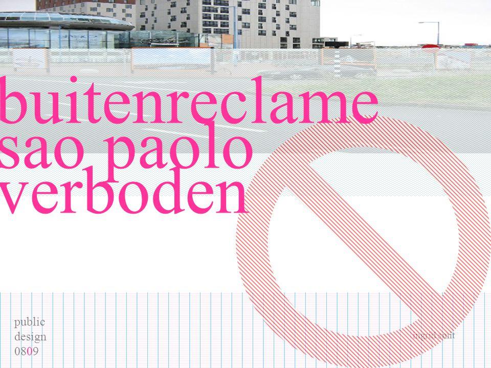 public design 0809 ingrid smit buitenreclame sao paolo verboden