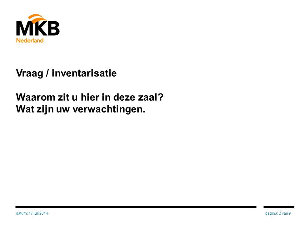Stelling / vraag Duurzaam ondernemen kan niet lonend zijn voor een ondernemer pagina: 3 van 9datum: 17 juli 2014