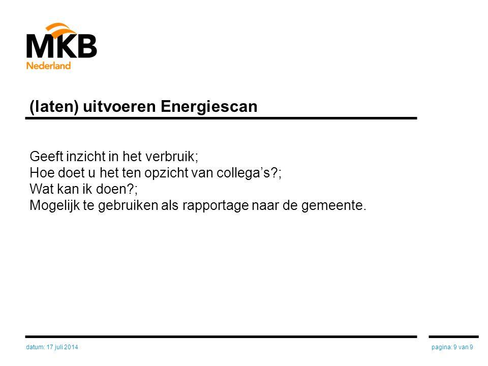 Voorbeeld inhoud rapport: verdeling van het energieverbruik Standaardbalans elektrisch Koeling40 – 60%ca € 25 per m2 Verlichting20 – 40%ca € 15 Apparatuur 5 – 10%ca € 4 Klimatisering 3 – 8%ca € 3 Verwarming 3%ca € 1 Standaardbalans gas Verwarming95%ca € 7 Reiniging 5%ca € 1 pagina: 10 van 9datum: 17 juli 2014
