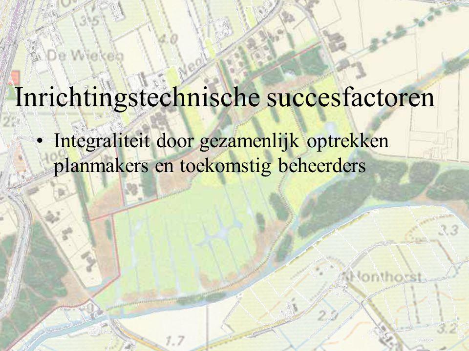 Inrichtingstechnische succesfactoren Integraliteit door gezamenlijk optrekken planmakers en toekomstig beheerders