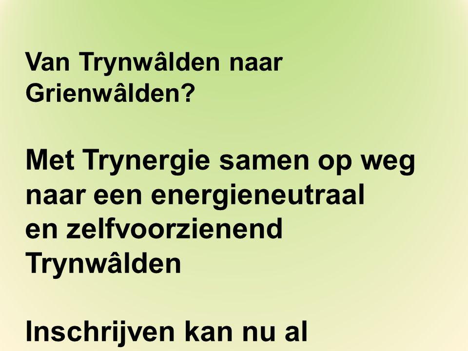 Van Trynwâlden naar Grienwâlden.
