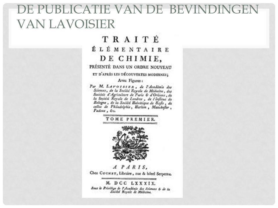 DE PUBLICATIE VAN DE BEVINDINGEN VAN LAVOISIER